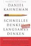 Daniel Kahnemann - Schnelles Denken, Langsames Denken